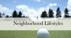 Neighborhood Lifestyles - The Jeff Buffo Team