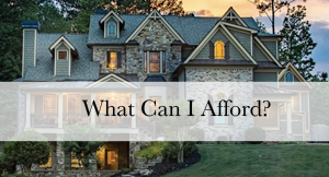 What Can I Afford?